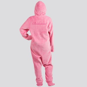 sheerpinkbridesmaid Footed Pajamas