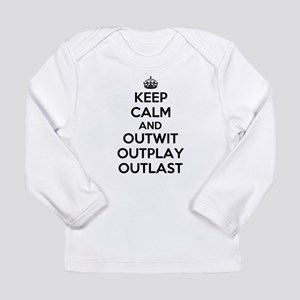 Keep Calm and Outwit, Outplay, Outlast Long Sleeve