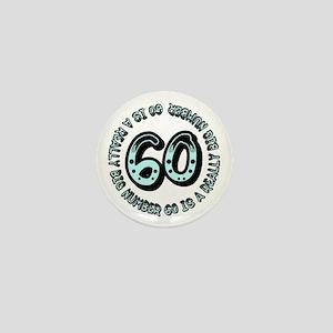 60th birthday, big sixty Mini Button