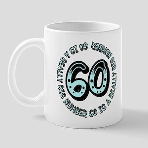 60th birthday, big sixty Mug