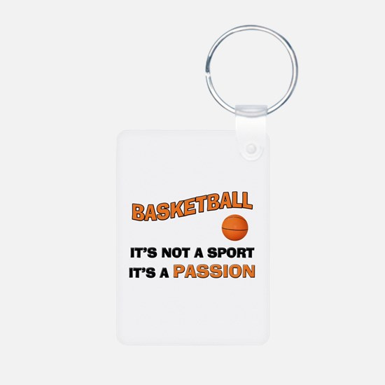 Basketball It's a Passion Keychains