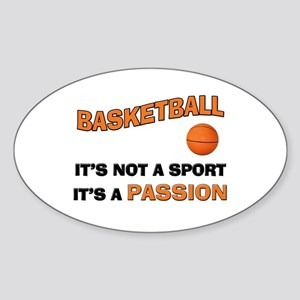 Basketball It's a Passion Sticker (Oval)