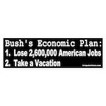 Bush's Economic Plan Bumper Sticker