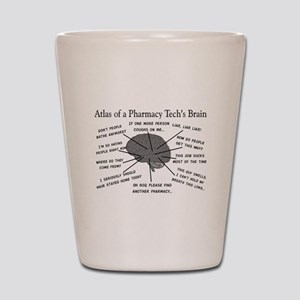 Atlas of a pharmacy techs brain Shot Glass
