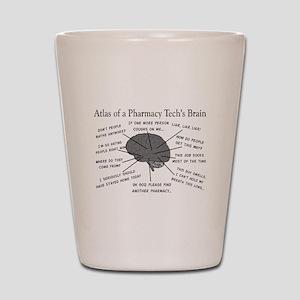Atlas of a pharmacy techs brain Shot Glass