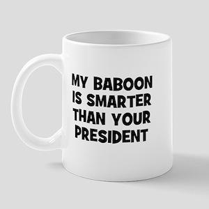 My Baboon Is Smarter Than You Mug