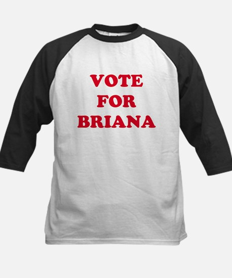 VOTE FOR BRIANA  Kids Baseball Jersey