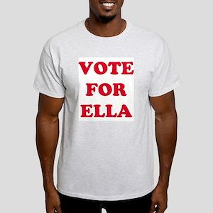 VOTE FOR ELLA  Ash Grey T-Shirt