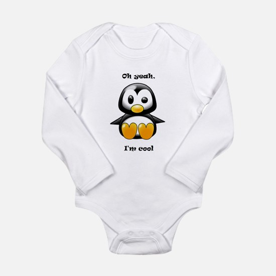 Oh Yeah, I'm Cool Penguin Long Sleeve Infant Bodys
