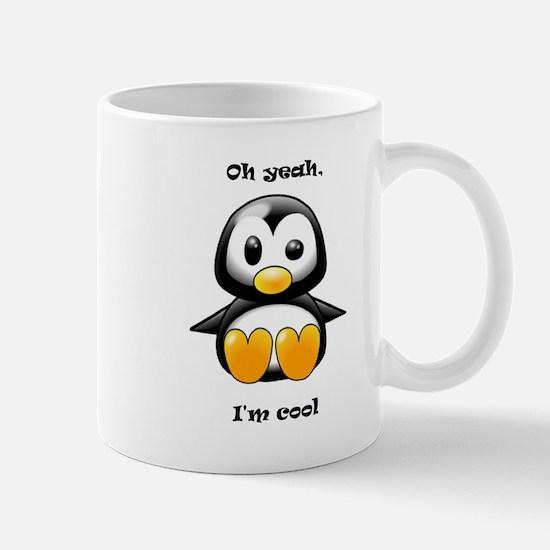 Oh Yeah, I'm Cool Penguin Mug