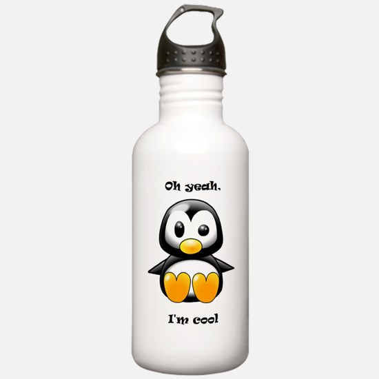 Oh Yeah, I'm Cool Penguin Water Bottle