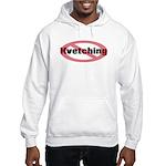 No Kvetching Hooded Sweatshirt