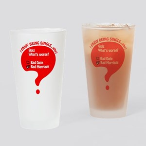 The Single Life Drinking Glass