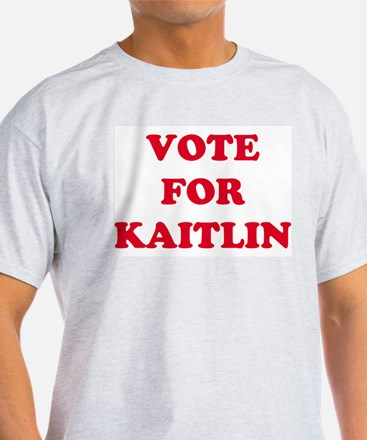 VOTE FOR KAITLIN  Ash Grey T-Shirt