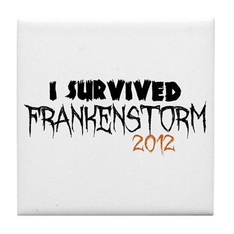 I Survived Frankenstorm Tile Coaster