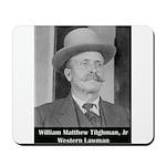 Marshal Bill Tilghman Mousepad