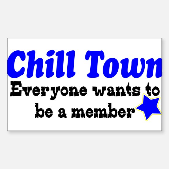 Chill Town membership Rectangle Decal