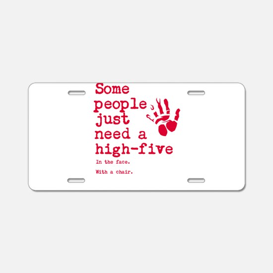 High Five in the face Aluminum License Plate