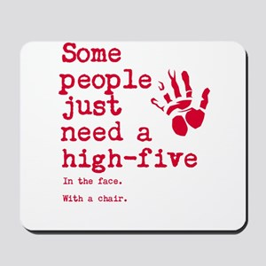 High Five in the face Mousepad