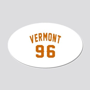 Vermont 96 Birthday Designs 20x12 Oval Wall Decal