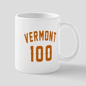 Vermont 100 Birthday Designs 11 oz Ceramic Mug
