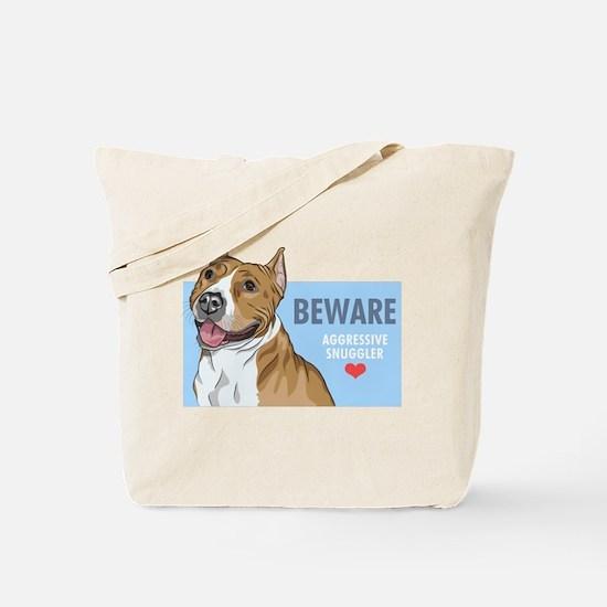 Aggressive Snuggler Tote Bag