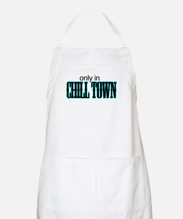 only in CHILL TOWN BBQ Apron