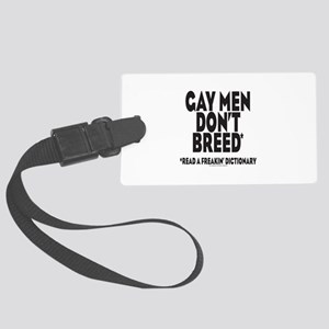 Gay Men Dont Breed01 black Large Luggage Tag