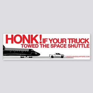 HONK! Tundra Towing Shuttle Bumper Sticker