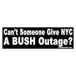 Give NYC a Bush Outage Bumper Sticker