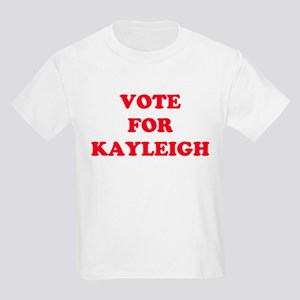VOTE FOR KAYLEIGH  Kids T-Shirt