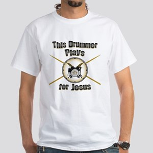 Drum for Jesus White T-Shirt