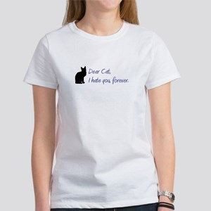 Dear Cat, I hate you, forever. Women's T-Shirt