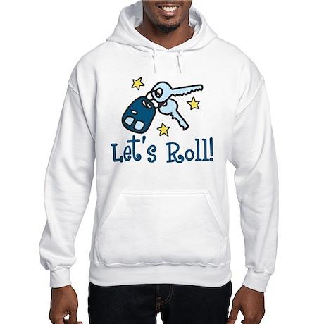Lets Roll Hooded Sweatshirt