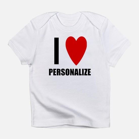 I Love... Infant T-Shirt