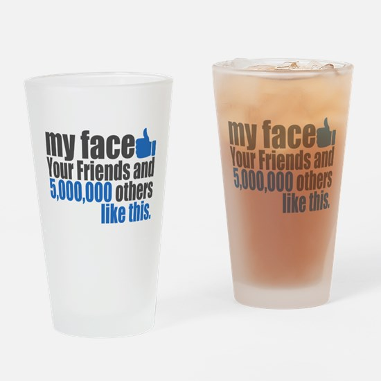 My face Drinking Glass
