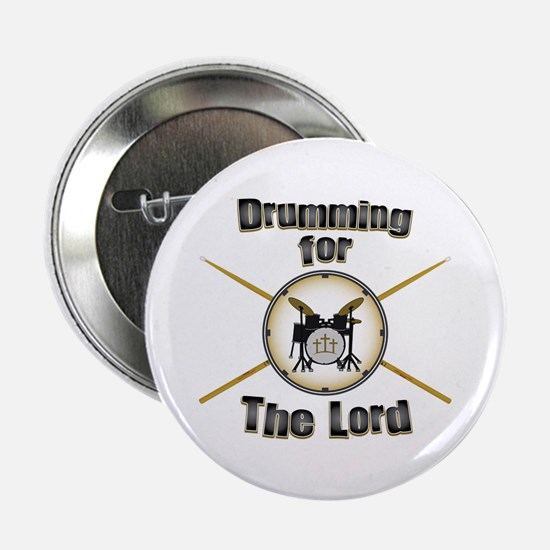 "Drumming for the Lord 2.25"" Button"