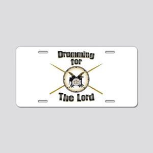 Drumming for the Lord Aluminum License Plate