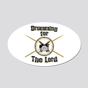 Drumming for the Lord 20x12 Oval Wall Decal