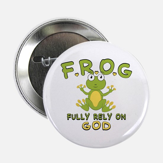 "Fully Rely On God 2.25"" Button"