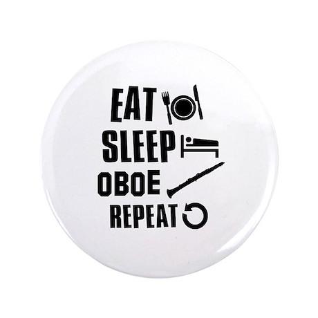 """Eat Sleep Oboe 3.5"""" Button"""