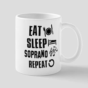 Eat Sleep Soprano Mug