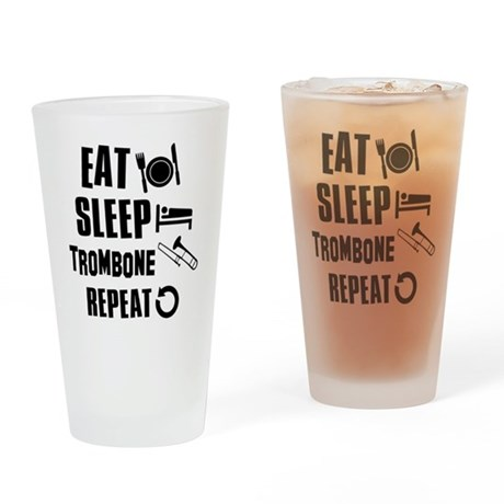 Eat Sleep Trombone Drinking Glass