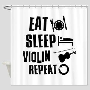 Eat Sleep Violin Shower Curtain