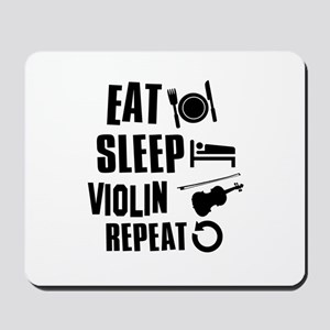 Eat Sleep Violin Mousepad