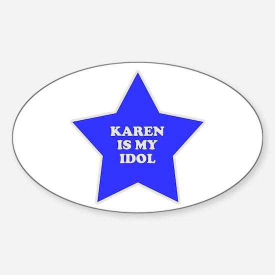 Karen Is My Idol Oval Decal