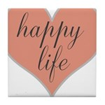 happy life Tile Coaster