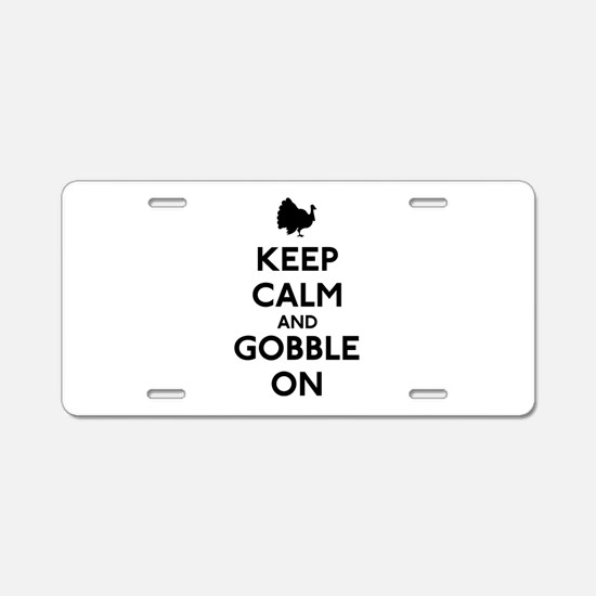 Keep Calm & Gobble On Aluminum License Plate