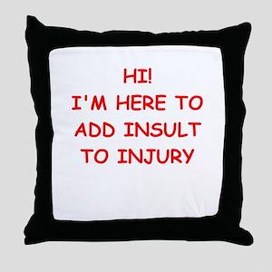 INSULT Throw Pillow