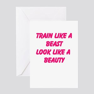 Train like a beast - look like a beauty Greeting C